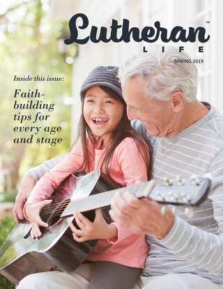 Faith Building Tips | Lutheran Life Magazine