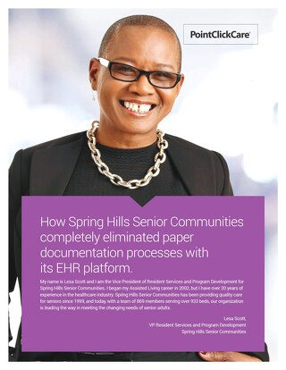 Customer Sucess Story: How Spring Hills Senior Communities completely eliminated paper documentation processes withits EHR platform