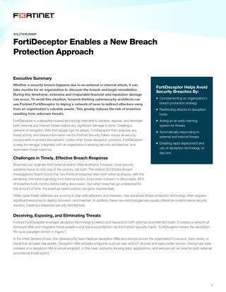 FortiDeceptor Enables a New Breach Protection Approach