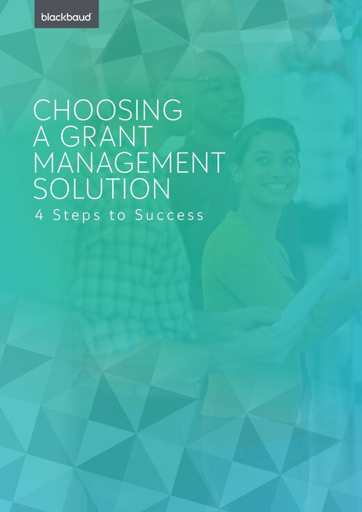 How to Choose a Grant Management Solution