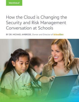 How the Cloud is Changing the Security and Risk Management Conversation at Schools