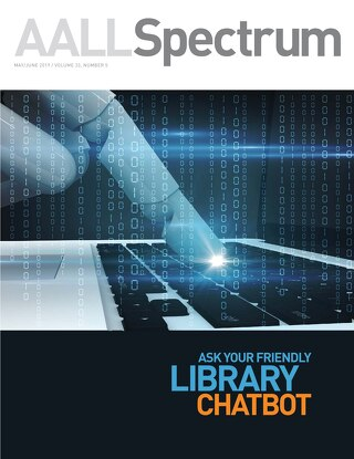 AALL Spectrum / May/June 2019 / Volume 23, Number 5