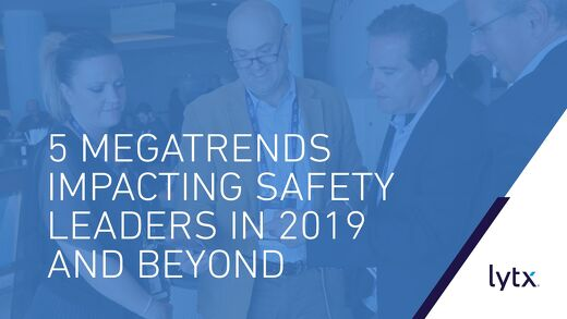 5 Megatrends Impacting Safety Leaders