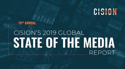 Cision's 2019 State of the Media Report