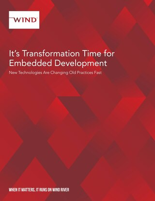 It's Transformation Time for Embedded Development