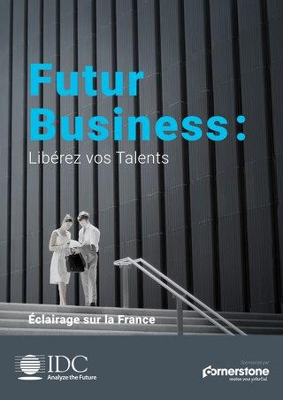Futur business - Libérez vos talents - Eclairage sur la France