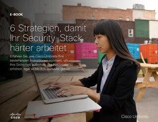 6 Strategien damit Ihr Security-Stack härter arbeitet