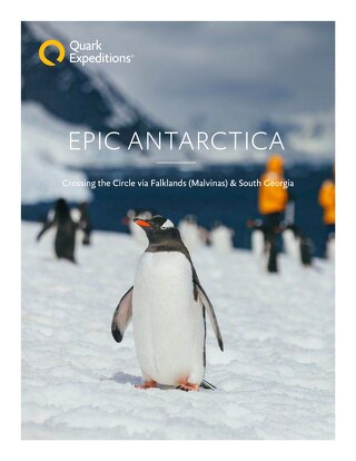 Epic Antarctica: Crossing the Circle via Falklands (Malvinas) and South Georgia
