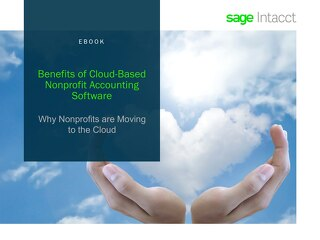 Benefits of Cloud-Based Nonprofit Accounting Software - Learn why nonprofits are moving to the cloud