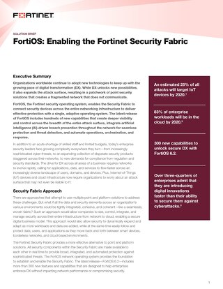 FortiOS: Enabling the Fortinet Security Fabric