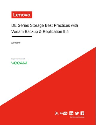 Lenovo DE Series Storage Best Practices with Veeam Backup & Replication