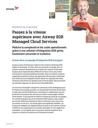 Passez à la vitesse supérieure avec Axway B2B Cloud Managed Services