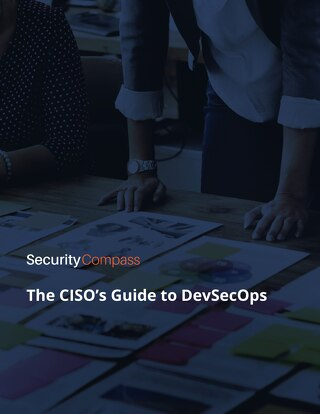 The CISO's Guide to DevSecOps