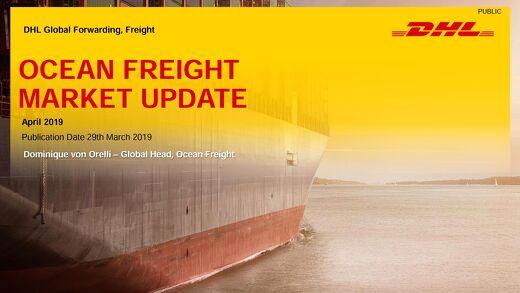DHL Ocean freight market update april 2019