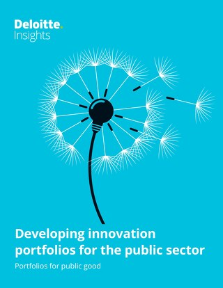 [PDF] Deloitte Insights | Developing innovation portfolios for the public sector