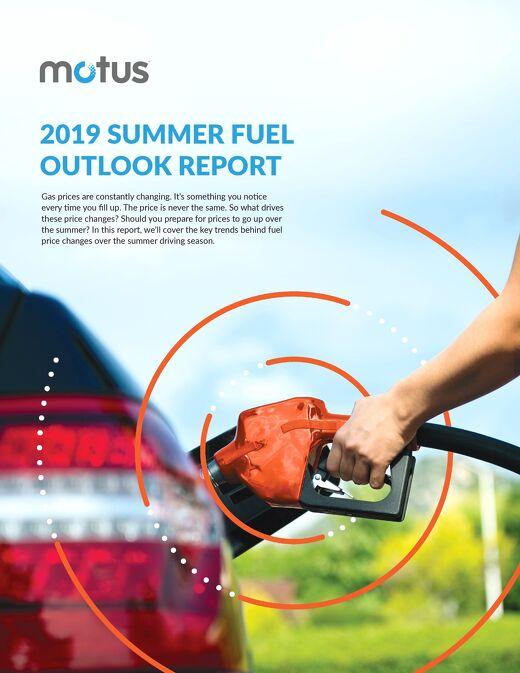 2019 Summer Fuel Outlook Report