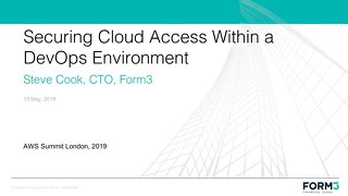Form3: Securing cloud access within a DevOps environment