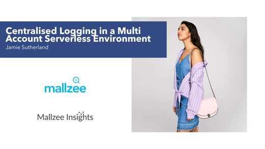 Mallzee: Centralised logging in a serverless environment