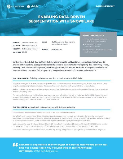 Stride: Enabling Data-Driven Segmentation with Snowflake