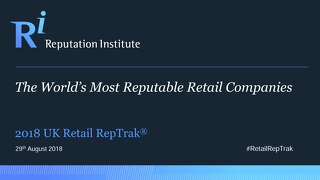 2018 UK Retail RepTrak Report