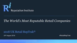 2018 UK Retail RepTrak Report