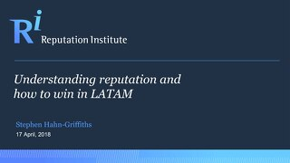 Understanding Reputation and How to Win in LATAM