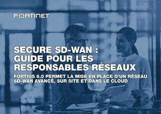 Secure SD-WAN: Guide pour les responsables réseaux