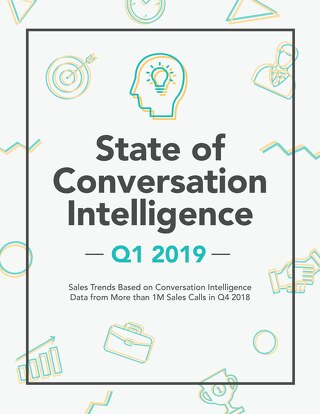 State of Conversation Intelligence Q1 2019