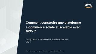 [Vestiaire Collective] Comment construire une plateforme e-commerce solide et scalable avec AWS