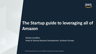[AWS] The Startup guide to leveraging all of Amazon