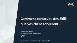 [Alexa] Comment construire des Skills que vos clients adoreront