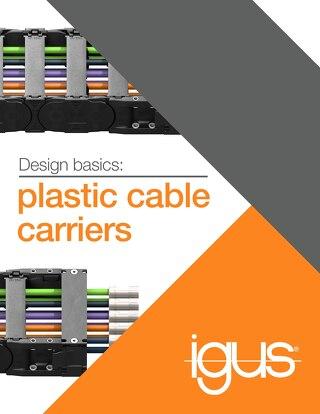 Design basics: plastic cable carriers