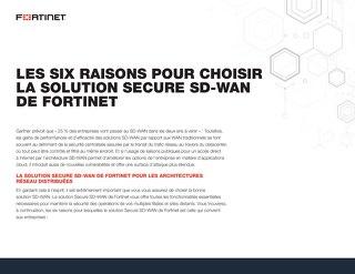 Les six raisons pour choisir la solution Secure SD-WAN de Fortinet