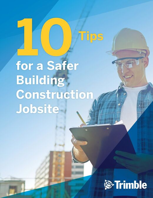 10 Tips for a Safer Building Construction Site