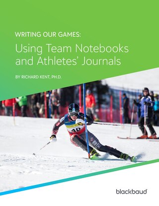 Writing Our Games: Using Team Notebooks and Athletes' Journals