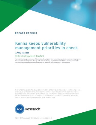 451 Research:Kenna Keeps Vulnerability Management Priorities in Check