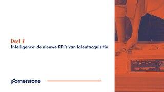 Deel 2 - Intelligence - de nieuwe KPI's van talentacquisitie