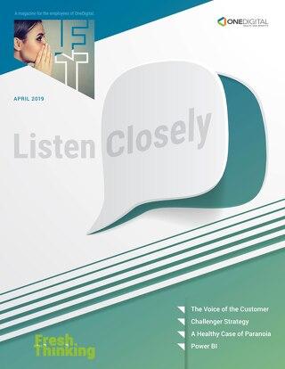 Fresh Thinking: Listen Closely