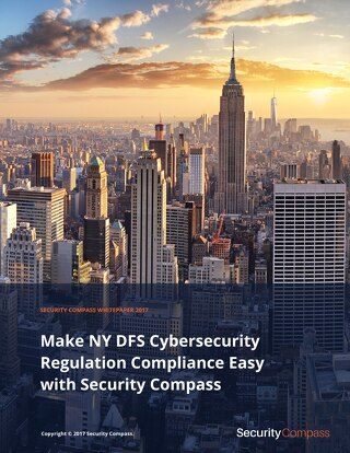 Make NY DFS Cybersecurity Regulation Compliance Easy with Security Compass