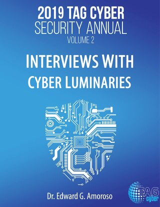 Volume 2 TAG Cyber Security Annual: Interviews with Cyber Luminaries