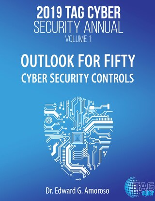 Volume 1 of TAG Cyber Security Annual: Outlook for 50 Cybersecurity Controls