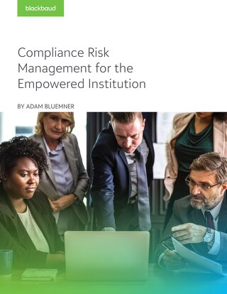 White Paper:  Compliance Risk Management for the Empowered Institution