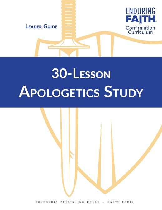 30-Lesson Apologetics Study: Leader Guide Sample