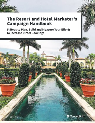 The Resort and Hotel Marketer's Campaign Handbook
