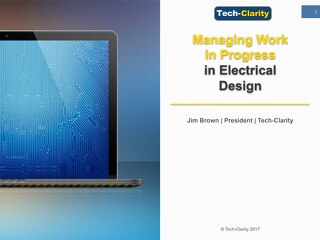 Tech Clarity - Managing Work in Progress in Electrical Design