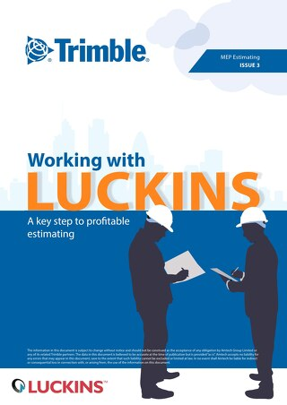 Working with Luckins: a key step to profitable estimating