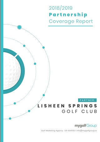 My Golf Group 2018/19 Partnership Report - Lisheen Springs Golf Club