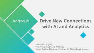 Drive New Connections with AI and Analytics