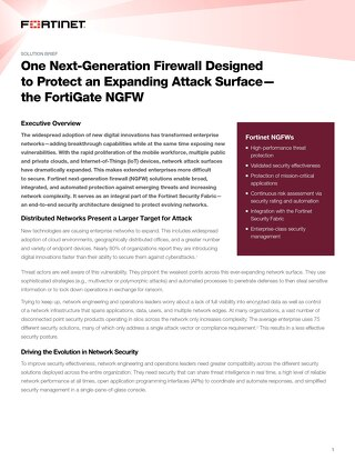 One Next-Generation Firewall Designed to Protect an Expanding Attack Surface—the FortiGate NGFW