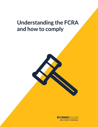Understanding the FCRA and how to comply